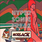Hypersonic Freak by Morlack