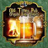 Old times Pub, Original Folk Singers by Various Artists