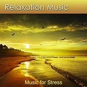 Relax Naturally and Be Stress Free With Relaxation Music (Music for Stress) by Dr. Harry Henshaw