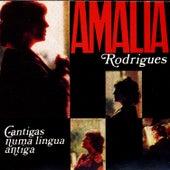 Cantigas Numa Língua Antiga von Amalia Rodrigues