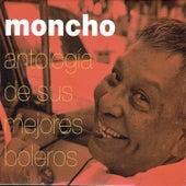 Antología de sus mejores boleros by Moncho