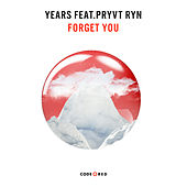 Forget You by Years & Years