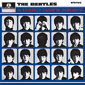 A Hard Day's Night (Remastered) von The Beatles