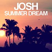 Summer Dream by Josh
