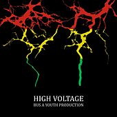 High Voltage (Bus a Youth Production Presents) by Various Artists