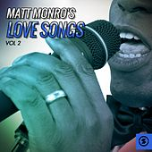 Matt Monro's Love Songs, Vol. 2 by Matt Monro