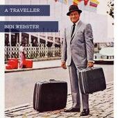 A Traveller von Ben Webster
