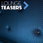 Lounge Teasers by Various Artists