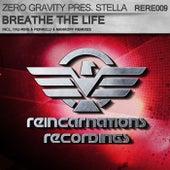 Breathe The Life (Zero Gravity Presents) by Stella