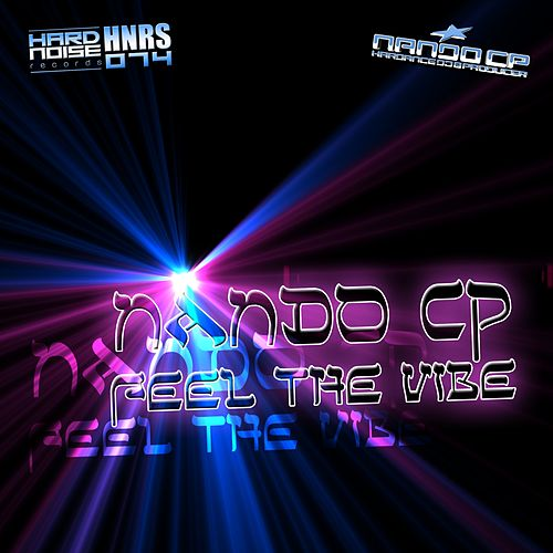 Feel The Vibe by Nando CP