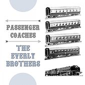 Passenger Coaches von The Everly Brothers