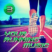 Your Running Music 3 by Various Artists