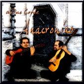 Anacronías by Miguel Angel Gutiérrez Prado A Due Corde