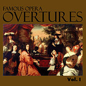 Famous Opera Overtures, Vol. I by Various Artists