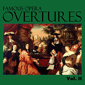 Famous Opera Overtures, Vol. II by Various Artists