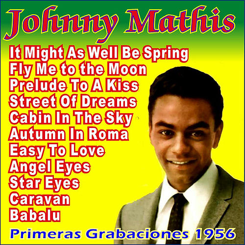 First Recordings 1956 by Johnny Mathis