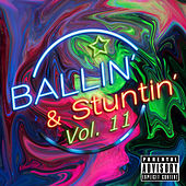 Ballin' & Stuntin', Vol. 11 von Various Artists