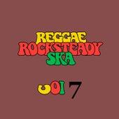 Reggae Rocksteady Ska Vol. 7 von Various Artists