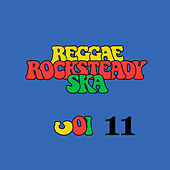 Reggae Rocksteady Ska Vol. 11 von Various Artists