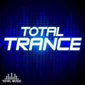 Total Trance - EP by Various Artists