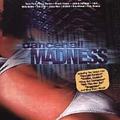 Dancehall Madness by Various Artists