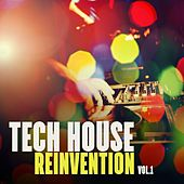 Tech House Reinvention, Vol. 1 by Various Artists