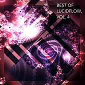 Best of Lucidflow, Vol. 4 by Various Artists