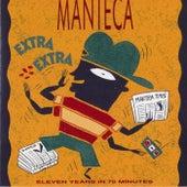 Extra Extra by Manteca
