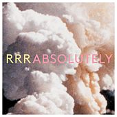 Absolutely by Ra Ra Riot