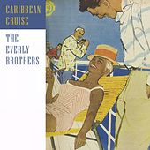 Caribbean Cruise von The Everly Brothers