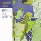 Caribbean Cruise von Mantovani & His Orchestra