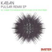 Pulsar Remix EP by Kaban