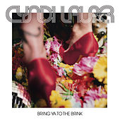 Bring Ya To The Brink (Edited) by Cyndi Lauper