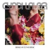 Bring Ya To The Brink (Edited) by Cyndi Lauper