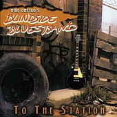 To the Station by Blindside Blues Band