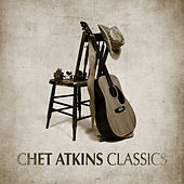 Classics by Chet Atkins
