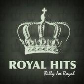 Royal Hits! by Billy Joe Royal