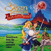 The Swan Princess II: Escape From Castle Mountain by Lex De Azevedo