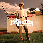 Here We Stand by The Fratellis