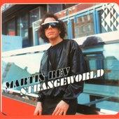 Strangeworld by Martin Rev