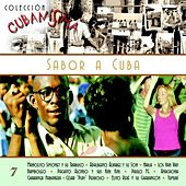 Colección Cubanísima Vol. 7 - Sabor a Cuba by Various Artists
