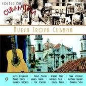 Colección Cubanísima Vol. 9 - Nueva Trova Cubana by Various Artists