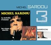 La Maladie D'Amour / Je Ne Suis Pas Mort Je Dors / Marie Jeanne by Michel Sardou