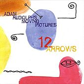 12 Arrows by Adam Rudolph