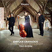 Granados: Chamber Music with Piano by Various Artists