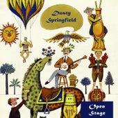 Open Stage von Dusty Springfield
