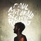 Slow Rising - EP by Paul Mcdonald