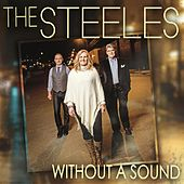 Without a Sound by The Steeles (Gospel)