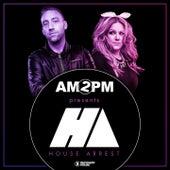 Am2pm Presents House Arrest by Various Artists