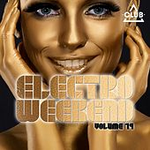Electro Weekend, Vol. 19 by Various Artists